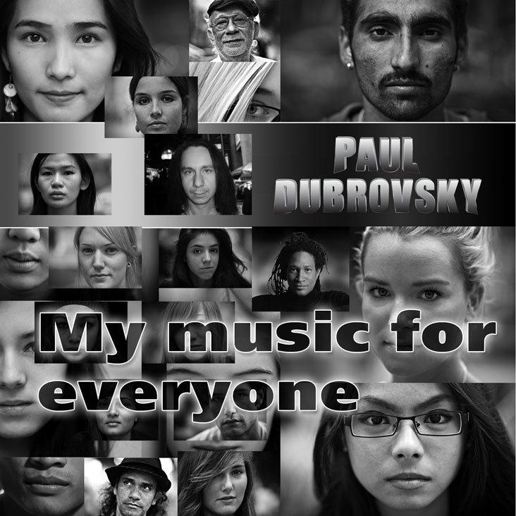 https://pauldubrovsky.com/my-music-for-everyone-2012/