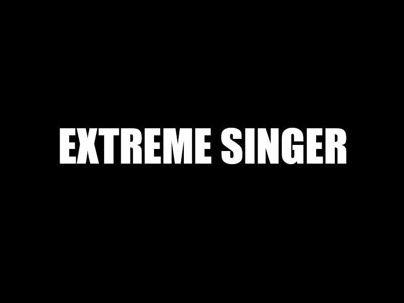 extreme singer